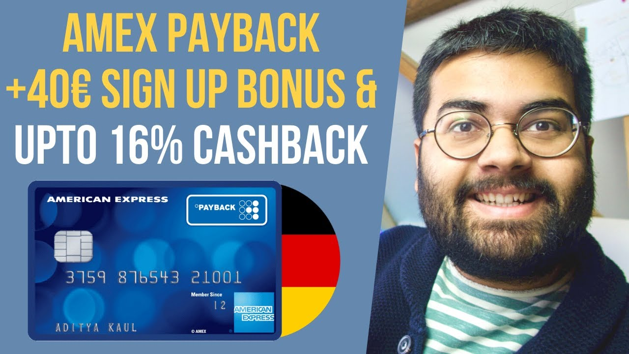Download MASSIVE Cash Back: Why You NEED Amex Payback Credit Card in Germany: With 40 Euros Sign up Bonus 🇩🇪