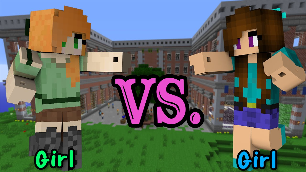 Girl VS. Girl - Minecraft - YouTube