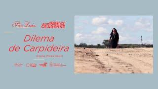 """""""Dilema de Carpideira"""", Philipe Ribeiro [Semana do Audiovisual Cearense]"""