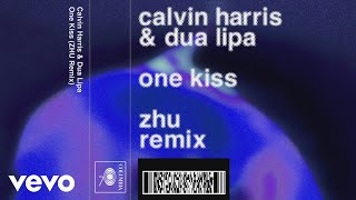 Calvin Harris, Dua Lipa One Kiss (ZHU Remix) (Audio)