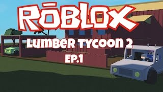 Roblox → building a house! | Lumber Tycoon 2 Ep. 1
