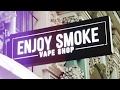 Enjoy Smoke compilation