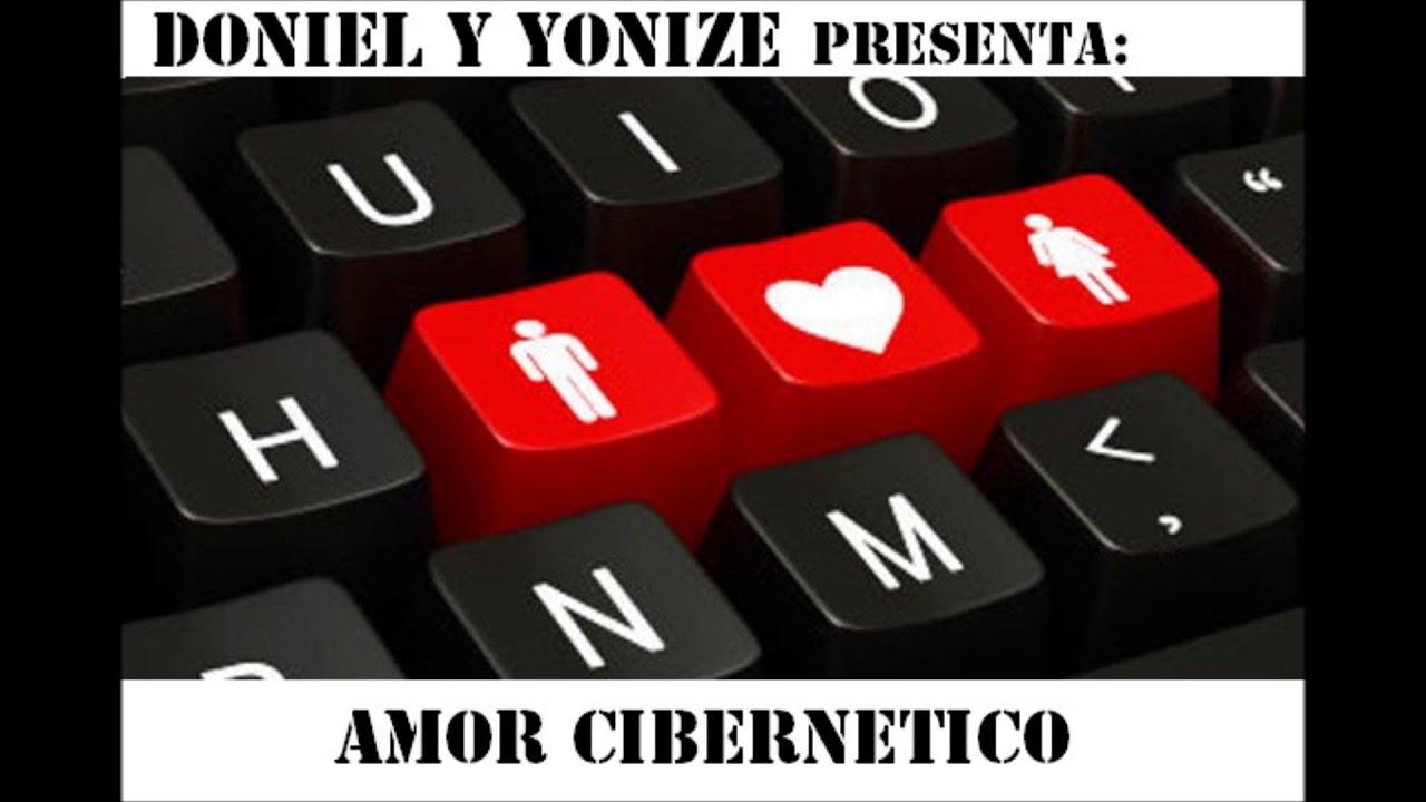 amor cibernetico - doniel y yonize