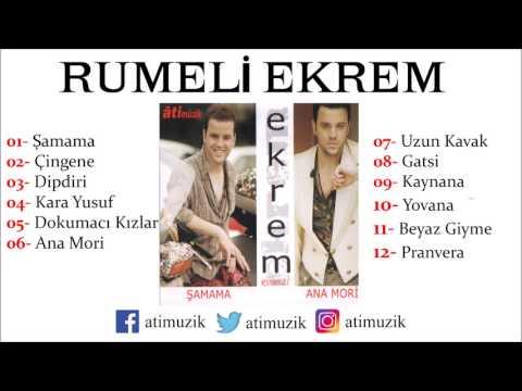 Rumeli Ekrem - Şamama / Anamori Full Albüm [ © Official Audio ]