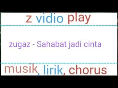 Zighz - Sahabat Jadi Cinta, Chord Gitar Dan Lirik Lagu