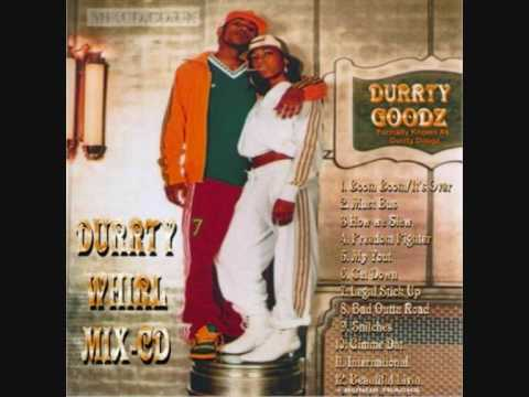 Durrty Goodz - Gangsters