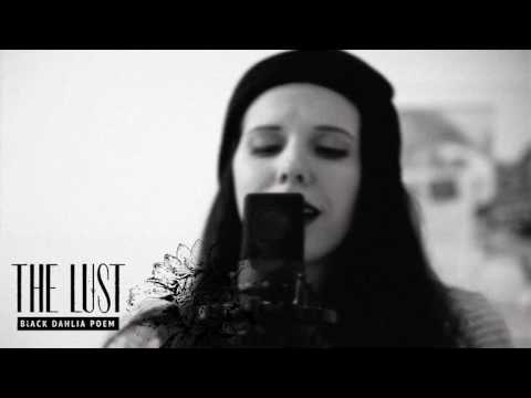 THE LUST - Black Dahlia Poem Mix