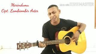 Merindumu (Akustik Version)_Cipt Lambiombir Arter