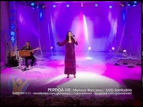 MELISSA BARCELOS - PERDOA-ME