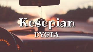 Download Mp3 Dygta - Kesepian 🎵 Lirik