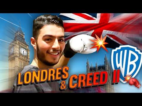 CREED II & LONDRES 🤩🇬🇧 - FAHD EL