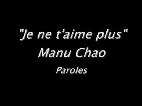 Je ne t'aime plus - Manu Chao - Paroles