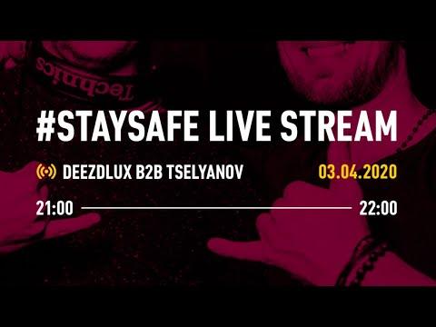 #StaySafe Live Stream | Tselyanov b2b DEEZDLUX Disco & House Set | 03.04.2020