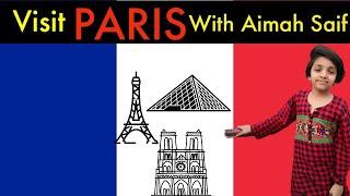 Visit Paris With Aimah Saif YouTube Videos