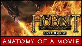 The Hobbit: The Desolation of Smaug | Anatomy of a Movie