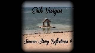 Erik Vargas - Last Request (Poignant Folk Instrumental)