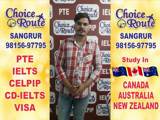 Congratulations Khushwinder Singh - Choice Route is the Best PTE and IELTS institute in Sangrur