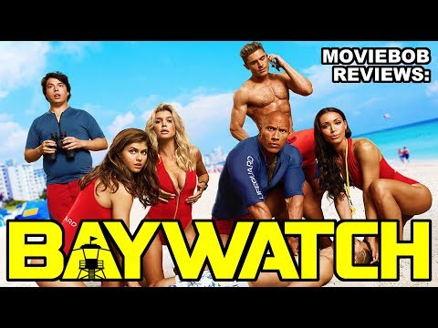 MovieBob Reviews: BAYWATCH (2017)