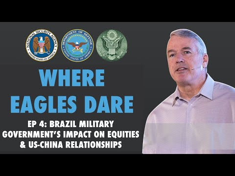Brazil: Is a De Facto Military Government Good For Equities? Will BR court China while with the US?