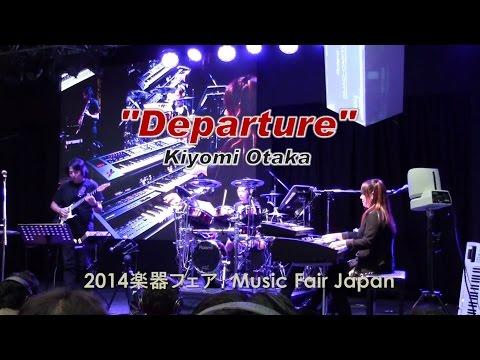 Departure / Kiyomi Otaka, Koichi Yabori, Kanade Sato