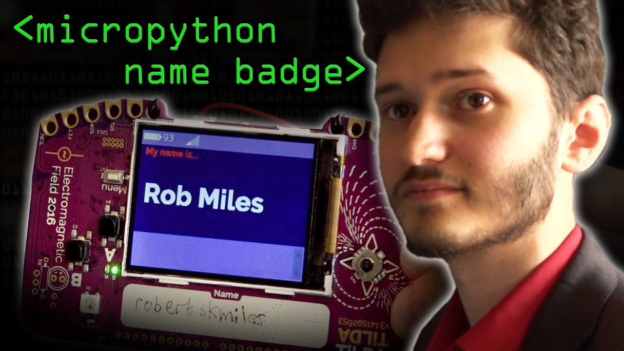 Micropython Name Badge - Computerphile