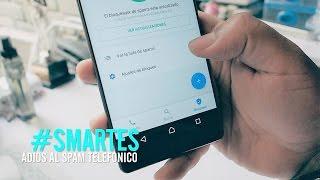 Cómo bloquear llamadas de  números no deseados, call centers, bancos y otros #SMARTES