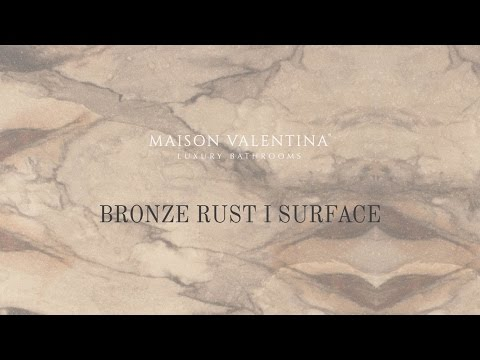 Maison Valentina - Bronze Rust Surface