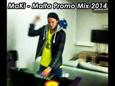 MaKi - Malta Promo Mix 2014