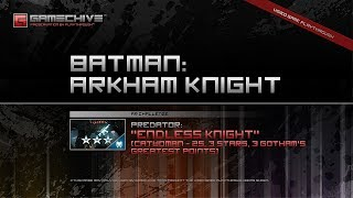 Batman: Arkham Knight (PS4) Gamechive (Predator Challenge 6: Endless Knight #3, Catwoman, 3 Stars)