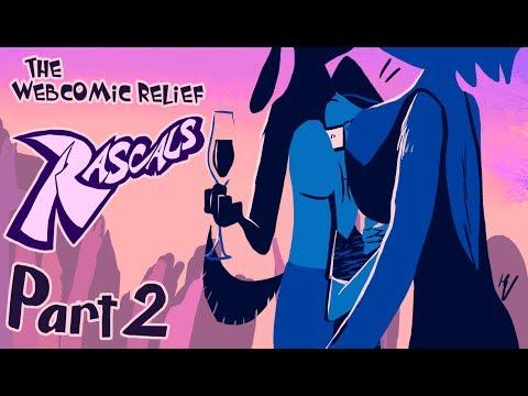 The Webcomic Relief - S4E23: Rascals Part 2