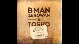 Cartas al que no lo espera - Bman-zerowan y Tosko (CD COMPLETO)