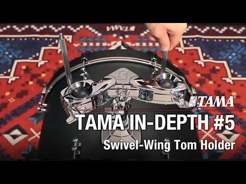 TAMA IN-DEPTH  VOL.5 - Swivel Wing Tom Holder
