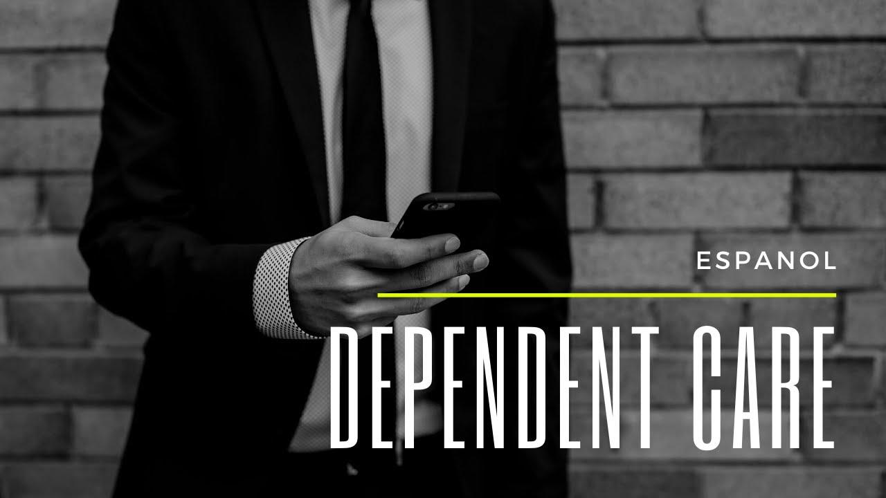 Dependent Care - Espanol