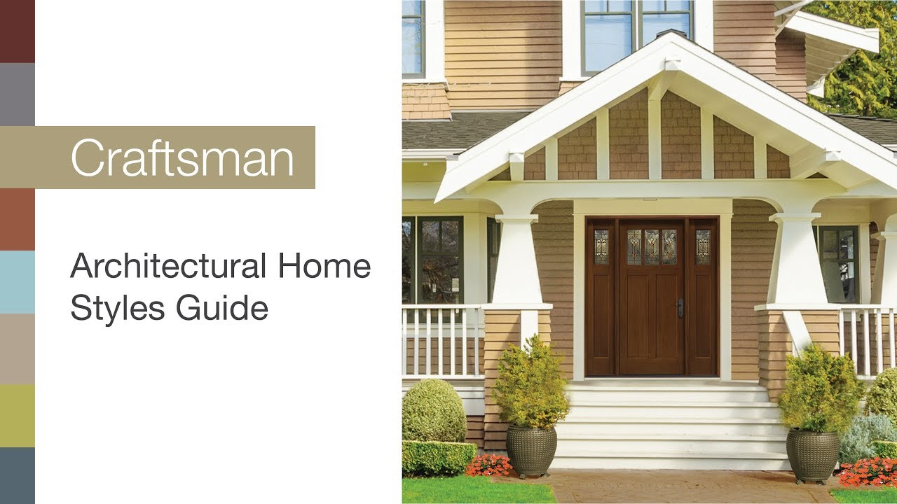 Architectural home styles guide craftsman youtube for Architectural home styles guide