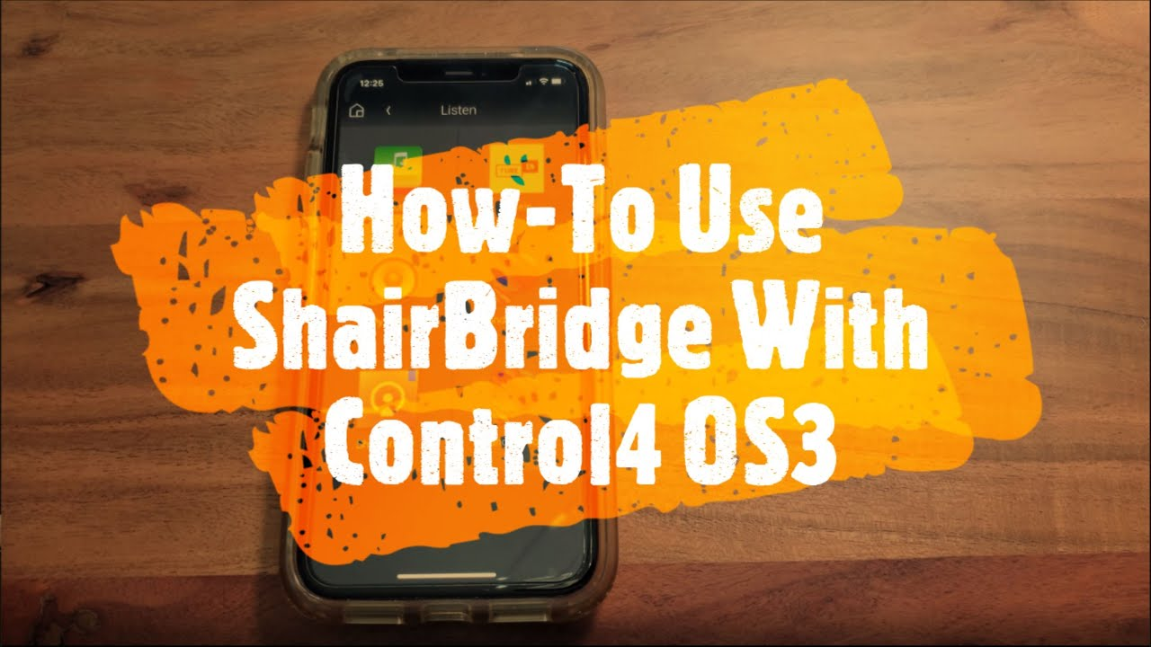 How-To Use ShairBridge with Control4 OS3