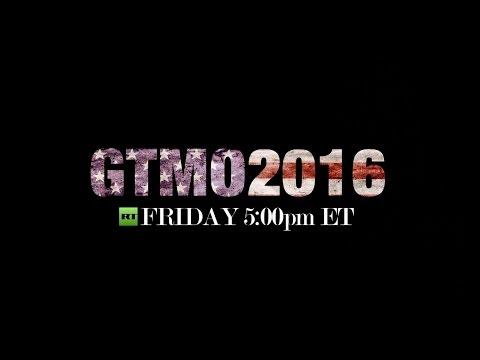Trailer: GTMO 2016 - Special report
