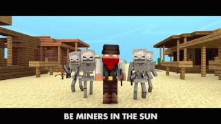 Miners in the Sun 1 HOUR | Minecraft Song Parody | TheWillyrex & TheFearRaiser