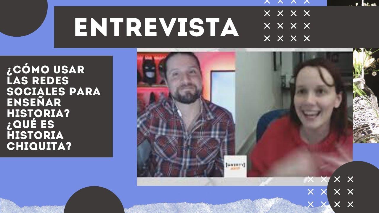 ¿Cómo usar las redes sociales para enseñar historia? Entrevista a Sara Benítez de Historia Chiquita