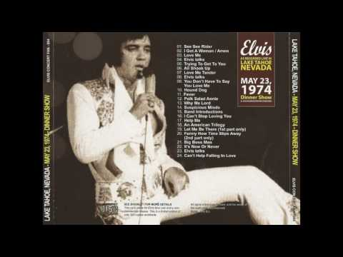Elvis Presley - Lake Tahoe Nevada( May 23,1974) Dinner Show - Full Album
