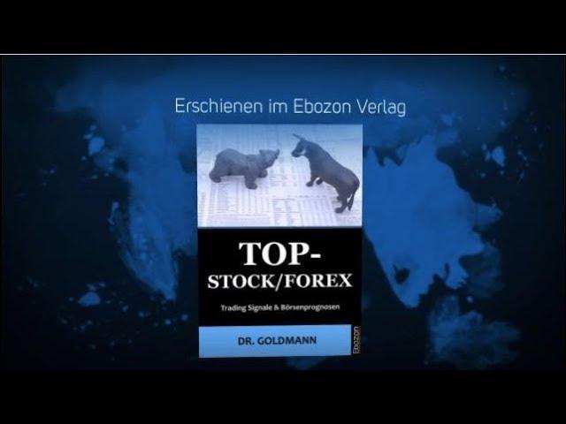 Top-Stock / Forex eBook/Taschenbuch von Dr. Goldmann (Buchtrailer)