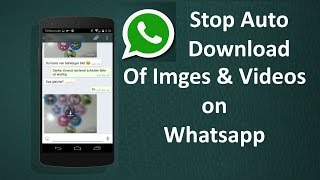 Stop Auto Download Of Images In Whatsapp Messages