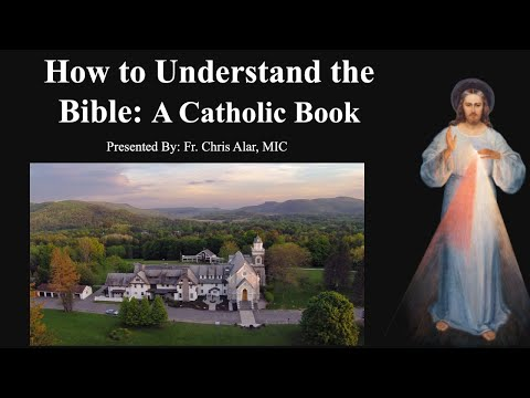 Explaining the Faith - How to Understand the Bible: A Catholic Book