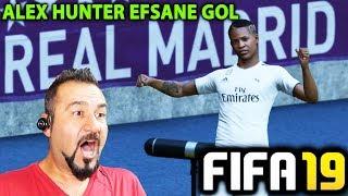ALEX HUNTER REAL MADRID FORMASIYLA EFSANE GOL!|  FIFA 19 YOLCULUK MODU #05