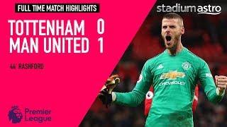 Tottenham Hotspur 0 - 1 Manchester United | EPL Highlights | Astro SuperSport