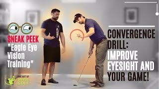 Golf | Improve Your Eyesight and Golf : Sneak Peek at New Eagle Eye Vision Training