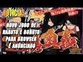 |Notícias| Novo jogo de Naruto e Boruto para browser é anúnciado