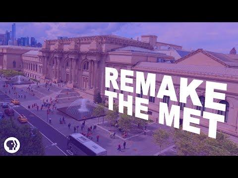 Remake the Met
