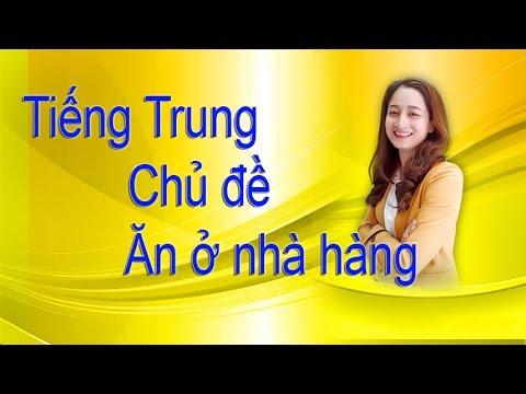 Tự học tiếng Trung qua chủ đề Ăn ở nhà hàng!