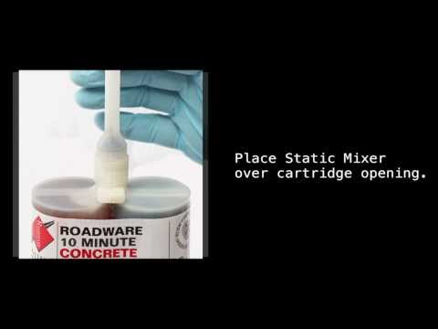 Mission Briefing: Roadware 10 Minute Concrete Mender™ Cartridge Instructions