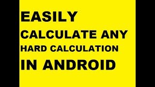 HOW TO CALCULATE ANY CALCULATION [EASILY]